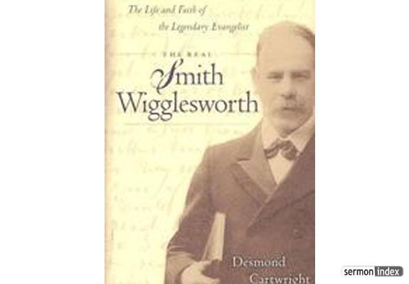 Smith Wigglesworth 4
