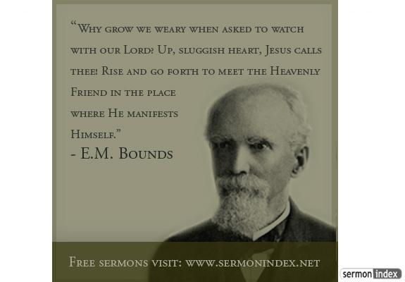 E.M. Bounds Quote