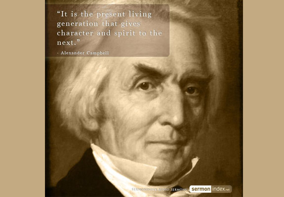 Alexander Campbell Quote