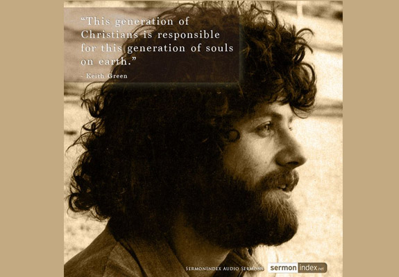 Keith Green Quote