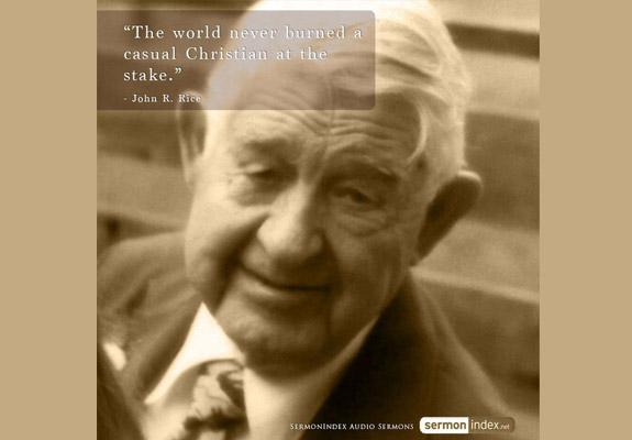 John R. Rice Quote