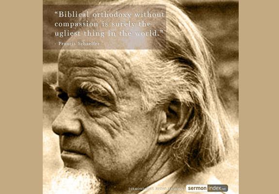 Francis Schaeffer Quote