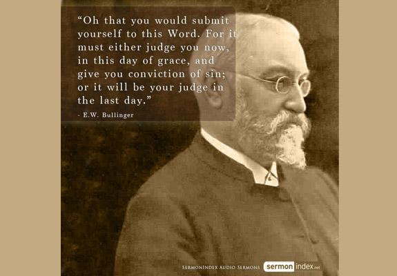 E.W. Bullinger Quote