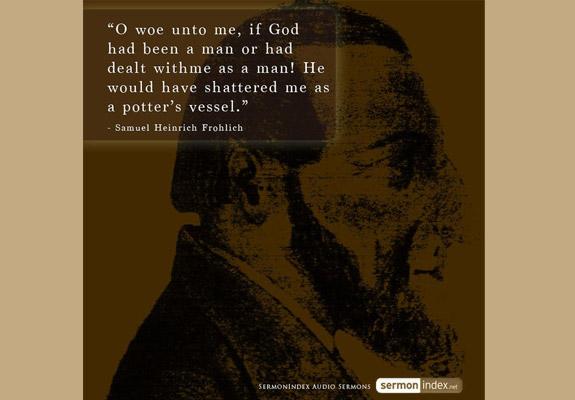 Samuel Heinrich Frohlich Quote