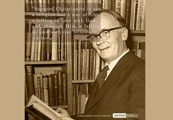 J.B. Phillips Quote