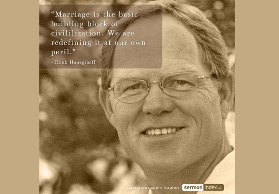 Hank Hanegraaff Quote