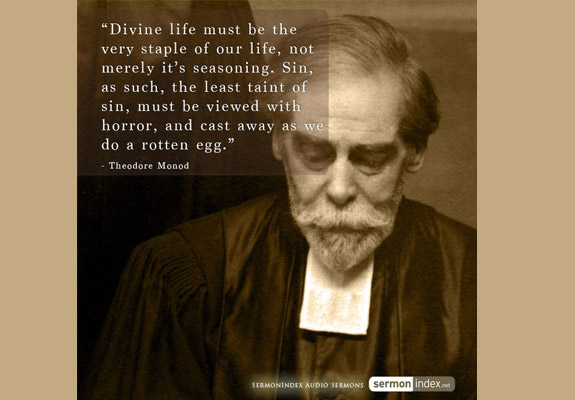 Theodore Monod Quote