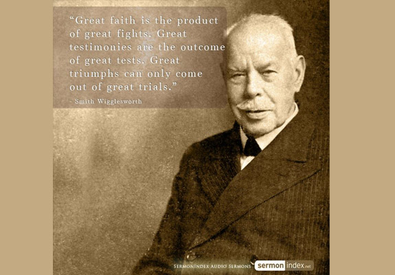 Smith Wigglesworth Quote 2