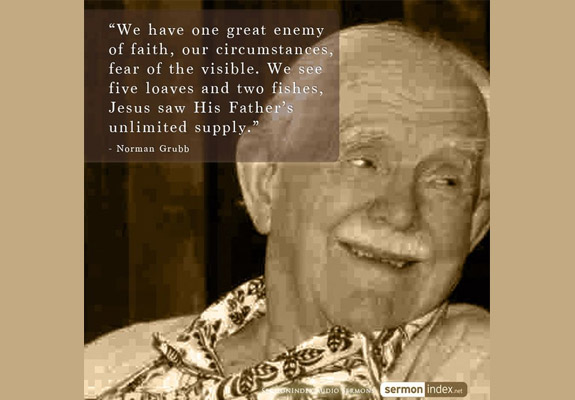 Norman Grubb Quote 3