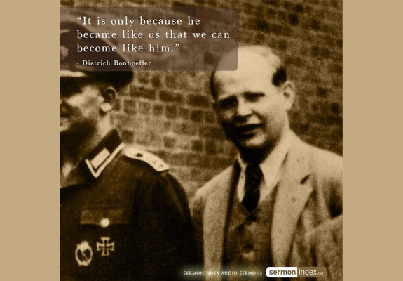 Bonhoeffer Quotes Cool Dietrich Bonhoeffer Quote 48 Sermon Index