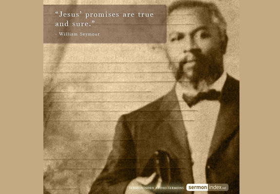 William Seymour Quote 3