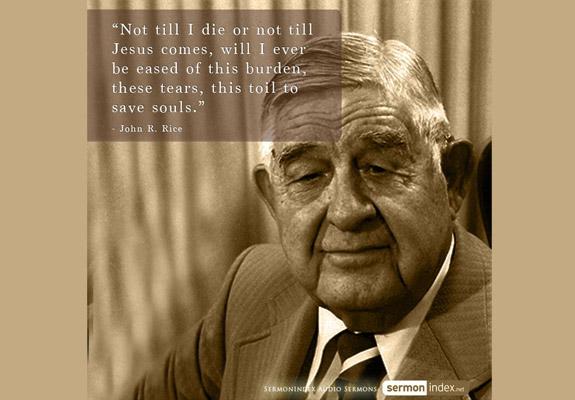 John R. Rice Quote 3