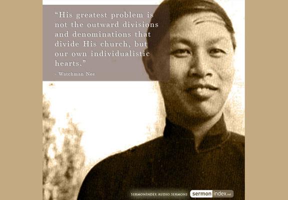 Watchman Nee Quote 7