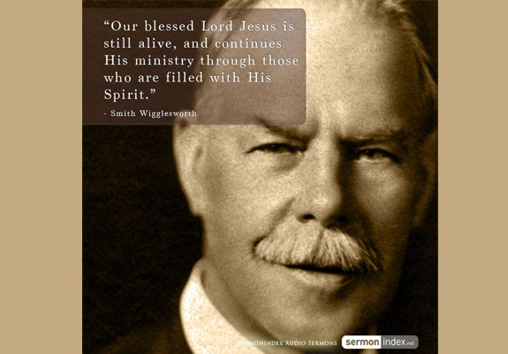 Smith Wigglesworth Quote 8