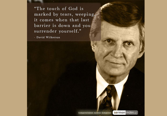 David Wilkerson Quote 6