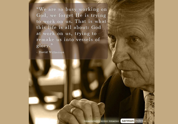 David Wilkerson Quote 8