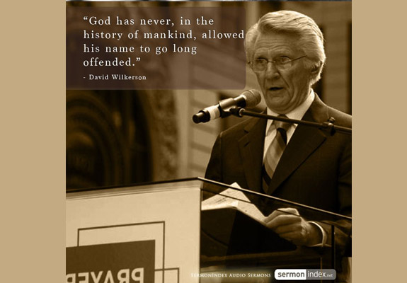 David Wilkerson Quote 9