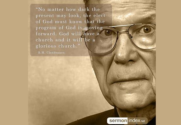 B H  Clendennen Quote 2 - Sermon Index