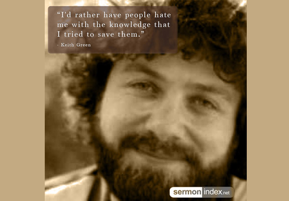 Keith Green Quote 3