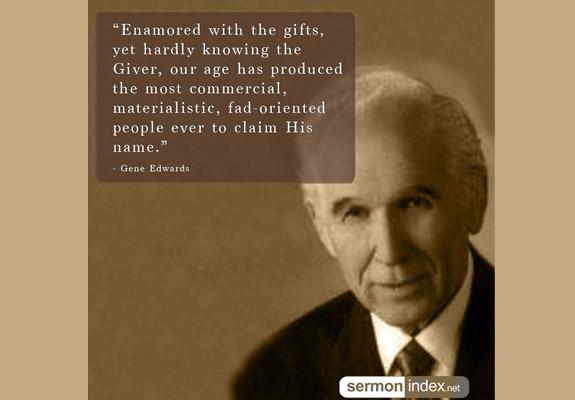 Gene Edwards Quote