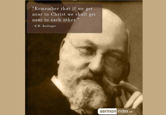 E.W. Bullinger Quote 2