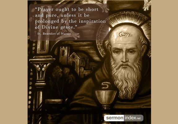 St. Benedict of Nursia Quote 6