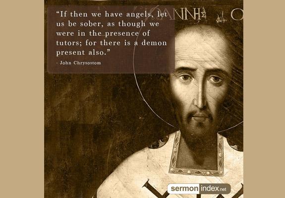 John Chrysostom Quote 8