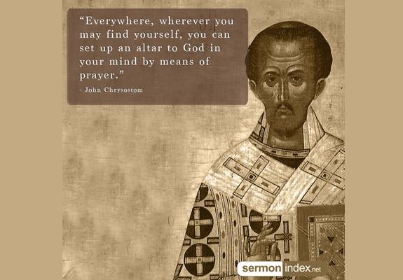 John Chrysostom Quote 9