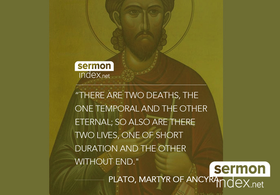 St. Plato the Great Martyr of Ancyra Quote
