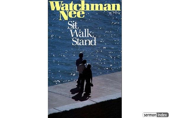 sit walk stand pdf Sit, Walk, Stand by Watchman Nee - Sermon Index