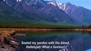 Mennonite Hymn: Hallelujah! What A Saviour! Man of Sorrows, What A Name