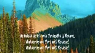 Mennonite Hymn: He Hideth My Soul