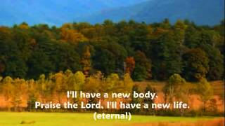 Mennonite Hymn: I'll Have A New Life