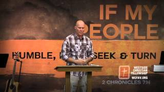 If My People Turn From Sin - Part 5 by Shane Idleman