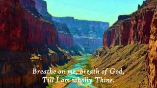 Mennonite Hymn: Breathe on Me, Breath of God