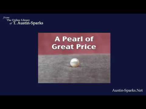 Audio: A Pearl of Great Price by T. Austin Sparks