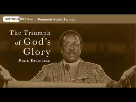 Featured Audio Sermon: The Triumph of God's Glory by Festo Kivengere