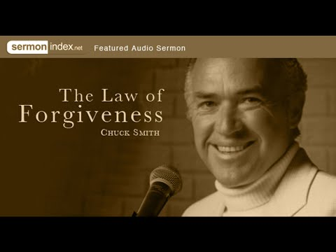 Audio Sermon: The Law Of Forgiveness by Chuck Smith