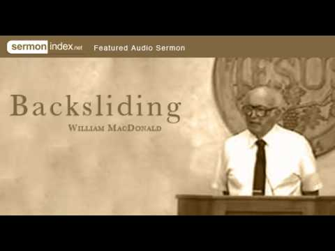 Audio Sermon: Backsliding by William MacDonald