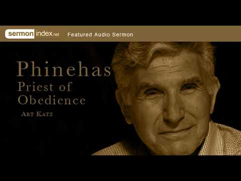 Audio Sermon: Phinehas - Priest of Obedience by Art Katz