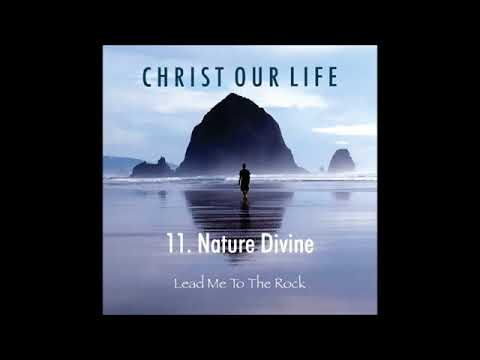 Nature Divine (Christ our Life)