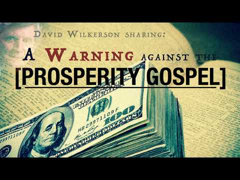 David Wilkerson Sharing: A Warning Against the Prosperity Gospel