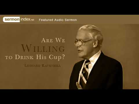 Audio Sermon: Are We Willing to Drink His Cup? by Leonard Ravenhill